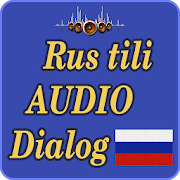 Rus tilida Audio dialoglar