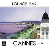 Lounge Bar Vol. 6: Cannes