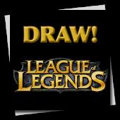 Draw! League of Legends