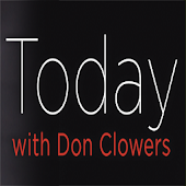 Today with Don Clowers