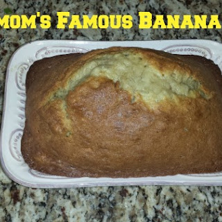 My Mom's Famous Banana Bread