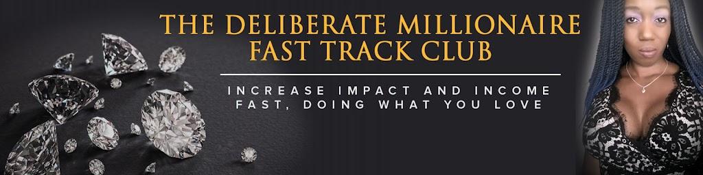 Deliberate Millionaire Fast Track Club