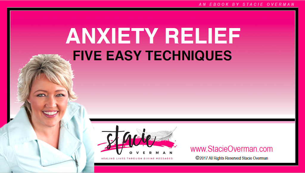 Anxiety Relief eBook Gift www.stacieoverman.com