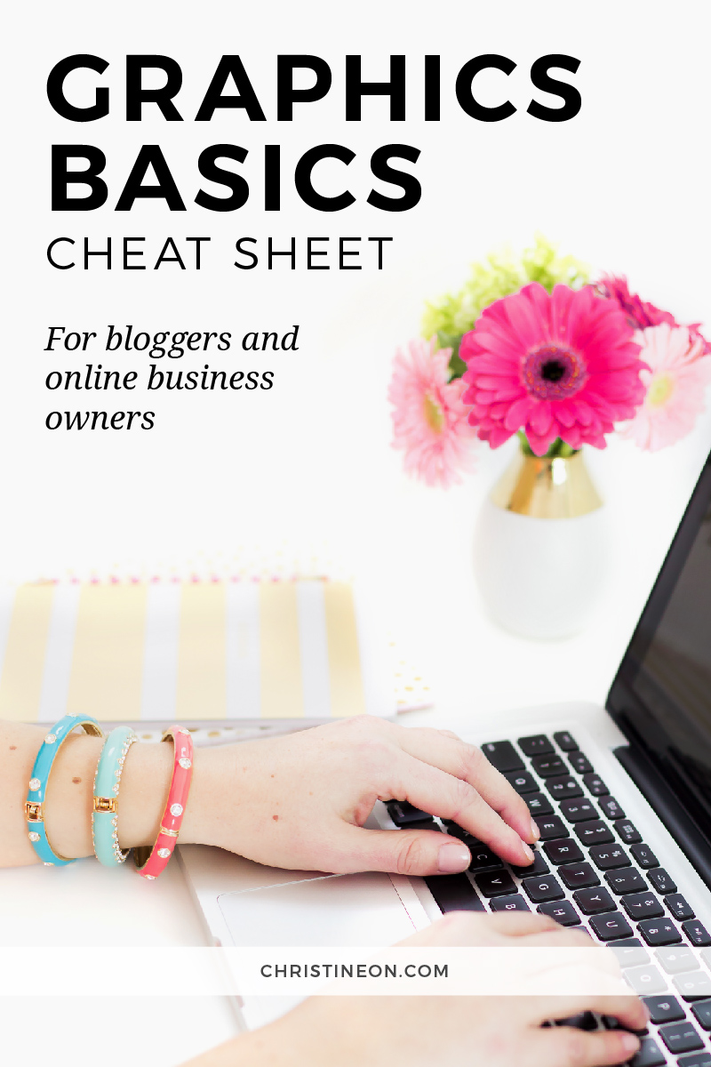 Graphics Basics Cheat Sheet - Christine On
