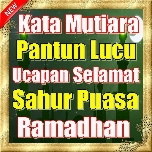 Mutiara Pantun Ucapan Selamat Sahur Puasa Ramadhan Google Play