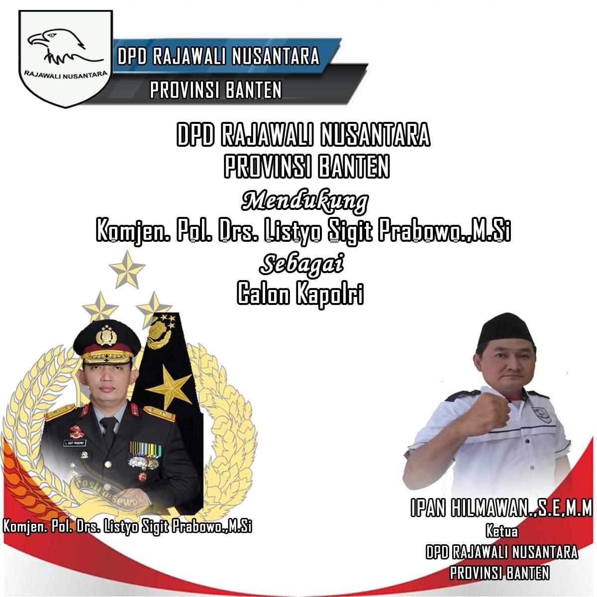 DPD Rajawali Nusantara Dukung Listyo Sigit Jadi Kapolri