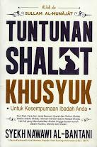 Sullam Al-Munajat, Tuntunan Shalat Khusyuk | RBI