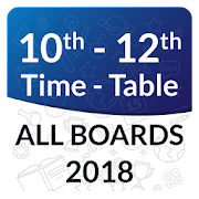 10th 12th Time Table 2018 All Boards, Date Sheet