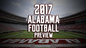 2017 Alabama Football Preview thumbnail
