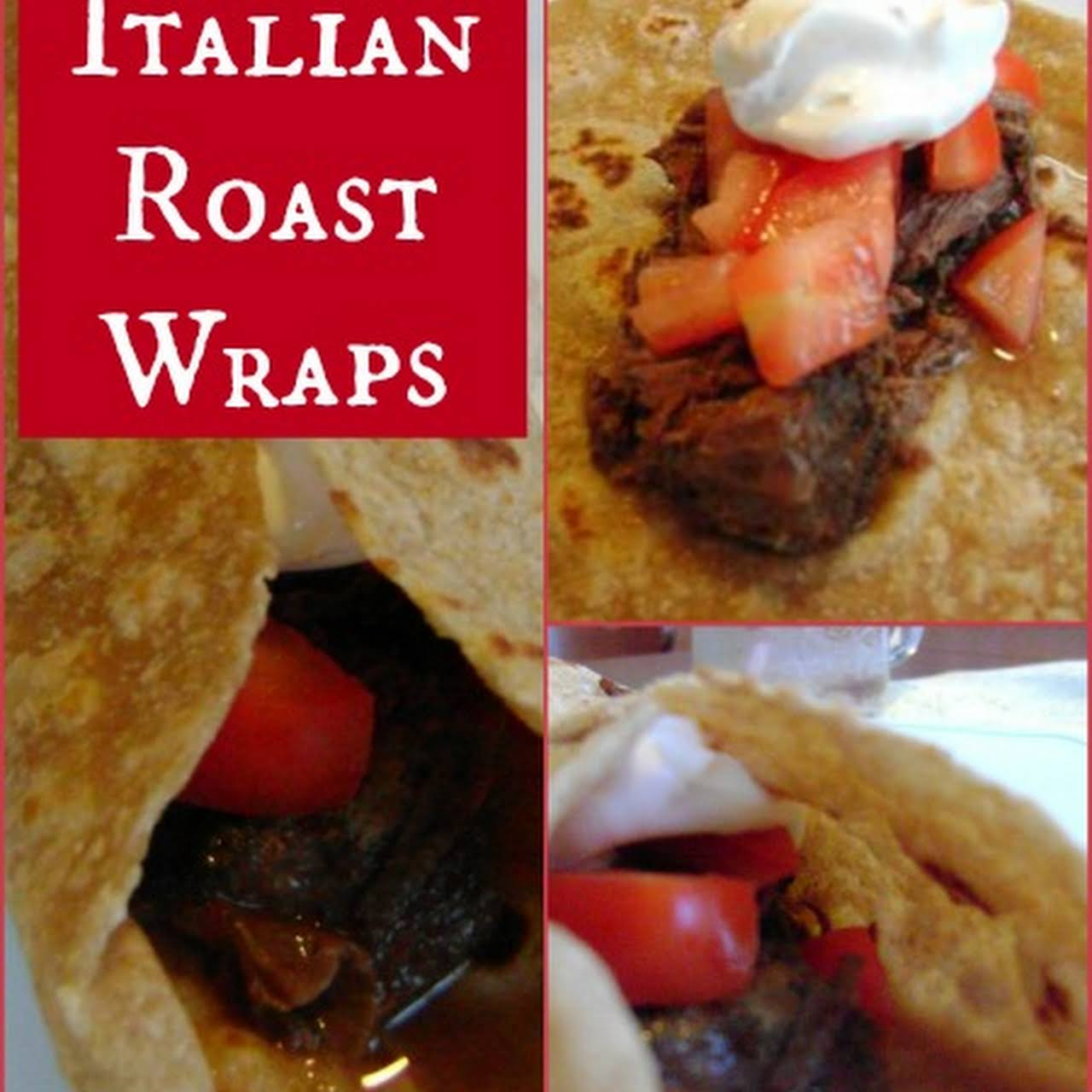 Italian Roast Wraps