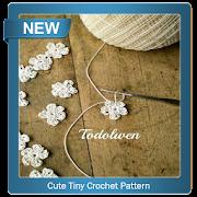 Cute Tiny Crochet Pattern