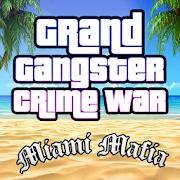 Grand Gangster Miami Mafia Crime War Simulator