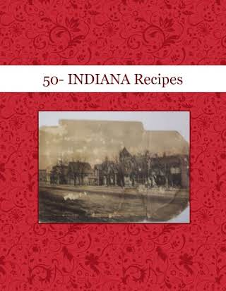 50- INDIANA Recipes
