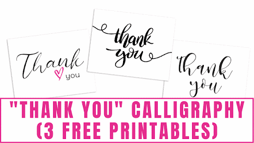 """""""Thank You"""" Calligraphy (3 Free Printables)"""