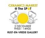 CSA Members Ceramic Market at The Spot : Rust-en-Vrede Gallery