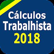 Cálculos Trabalhistas - Regras 2018