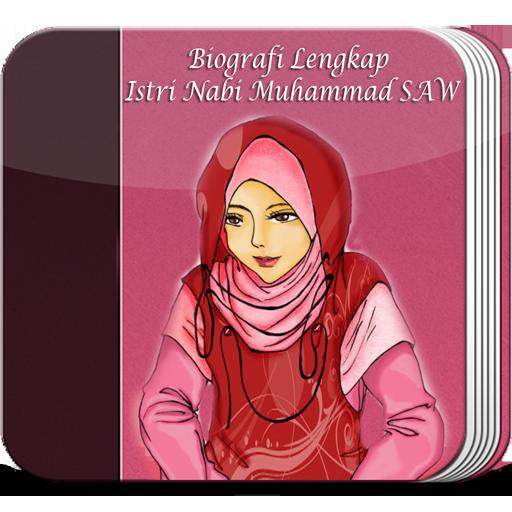 Profil Lengkap Istri Nabi