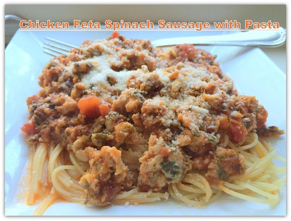 Chicken Feta Spinach Sausage With Pasta Recipe