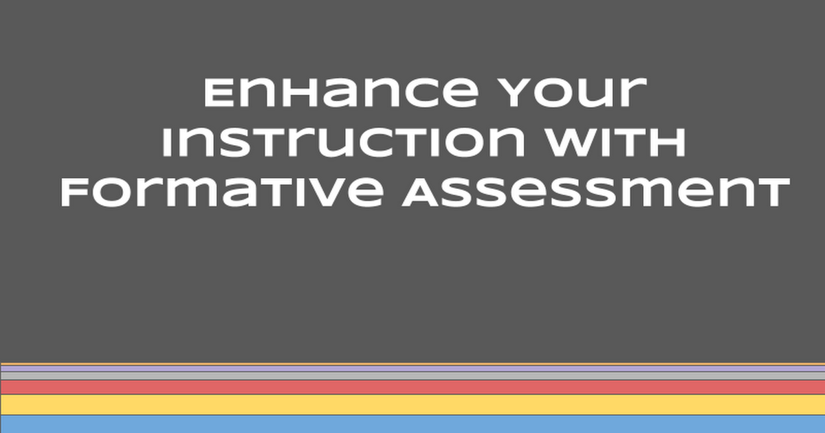 Formative Assessment Tools - (One Hour PD)