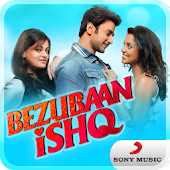 Bezubaan Ishq Movie Songs
