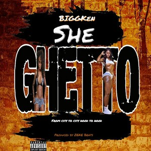 Cover Art for song She Ghetto(Dirty)