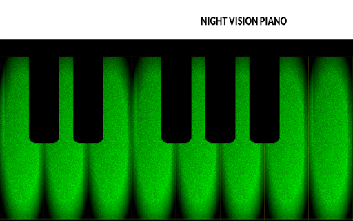 Night Vision Piano
