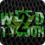 Weed Tycoon 2 Pro