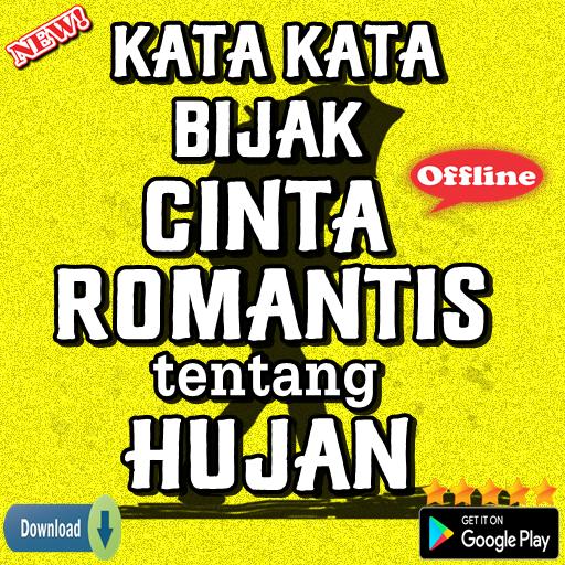 Kata Kata Bijak Cinta Romantis Tentang Hujan Android 앱