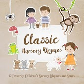 Classic Nursery Rhymes: 12 Favourite Nursery Rhymes and Children's Songs