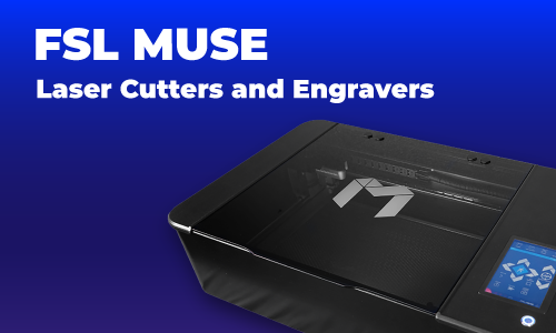 FSL Muse Laser Cutters and Engravers