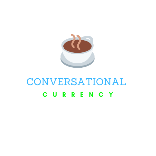 Conversational Currency