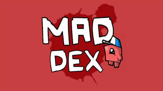 Mad Dex 9
