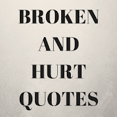 Broken  And Hurt Quotes