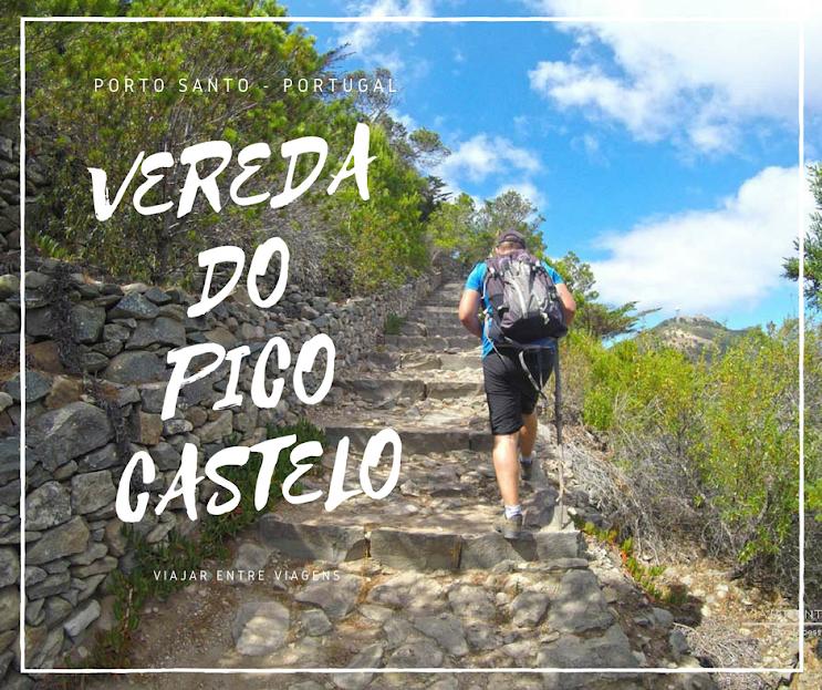 Trilho PS PR2 - VEREDA DO PICO CASTELO, em Porto Santo | Portugal