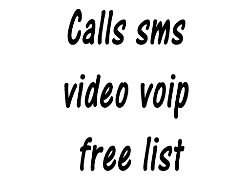Calls sms video voip free list
