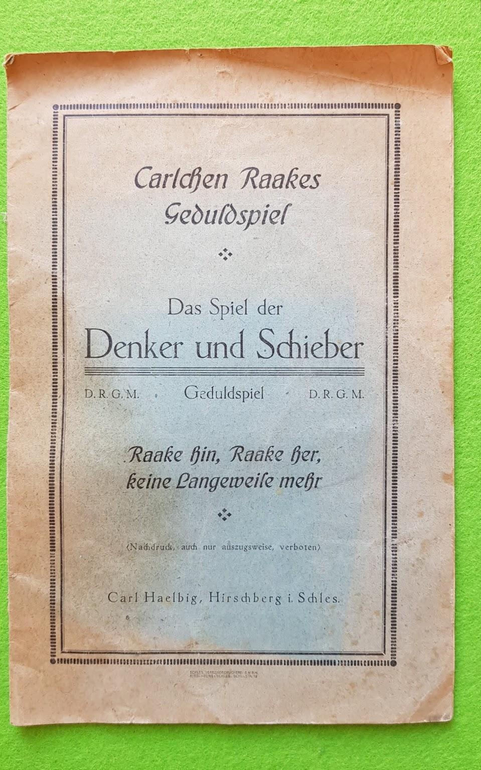 Carlchen Raakes Geduldsspiel - Das Spiel der Denker und Schieber - Aufgabenheft