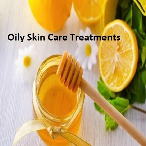 Oily Skin Care Treatments