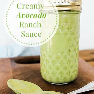 Creamy Avocado Ranch Sauce.