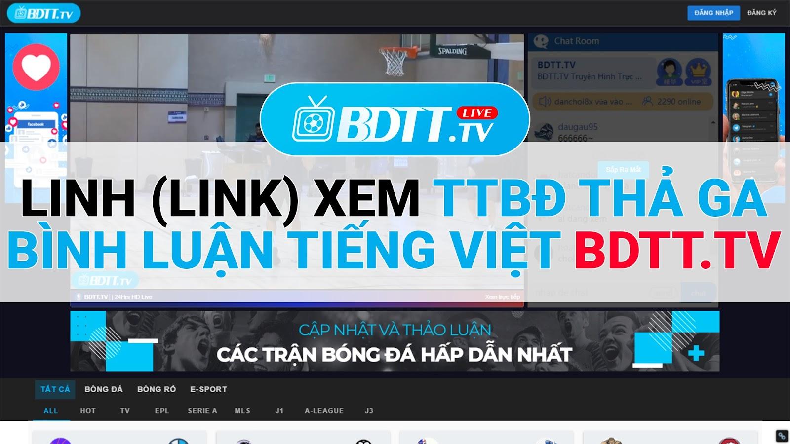 Và BDTT.tv cũng là một kênh cung cấp, phát sóng trực tiếp các trận đấu bóng đá không chỉ ở trong nước và cả những trận đấu của các giải đấu lớn hiện nay.