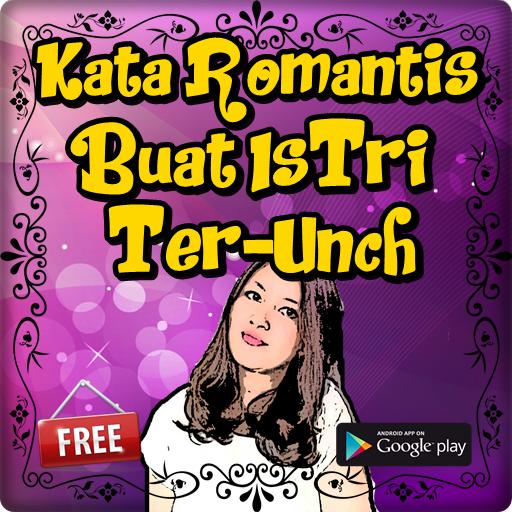 Kata Kata Romantis Buat Istri Termanis Kaya Gula Apps On Google Play