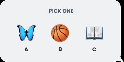 Pick One, A B C