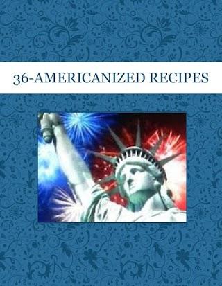 36-AMERICANIZED RECIPES