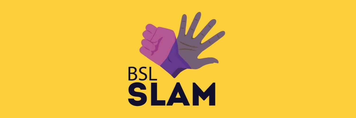 BSL Slam 2: The bilingual slam