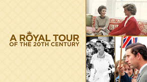 A Royal Tour of the 20th Century thumbnail