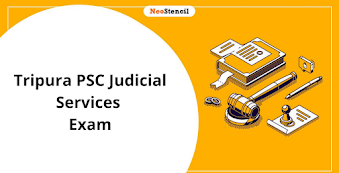 Tripura Judicial Services Exam 2020: Dates, Application Form, Syllabus and Pattern