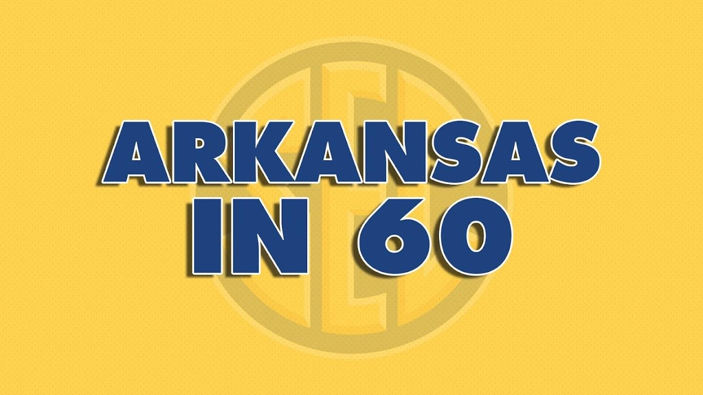 Watch Arkansas In 60 live