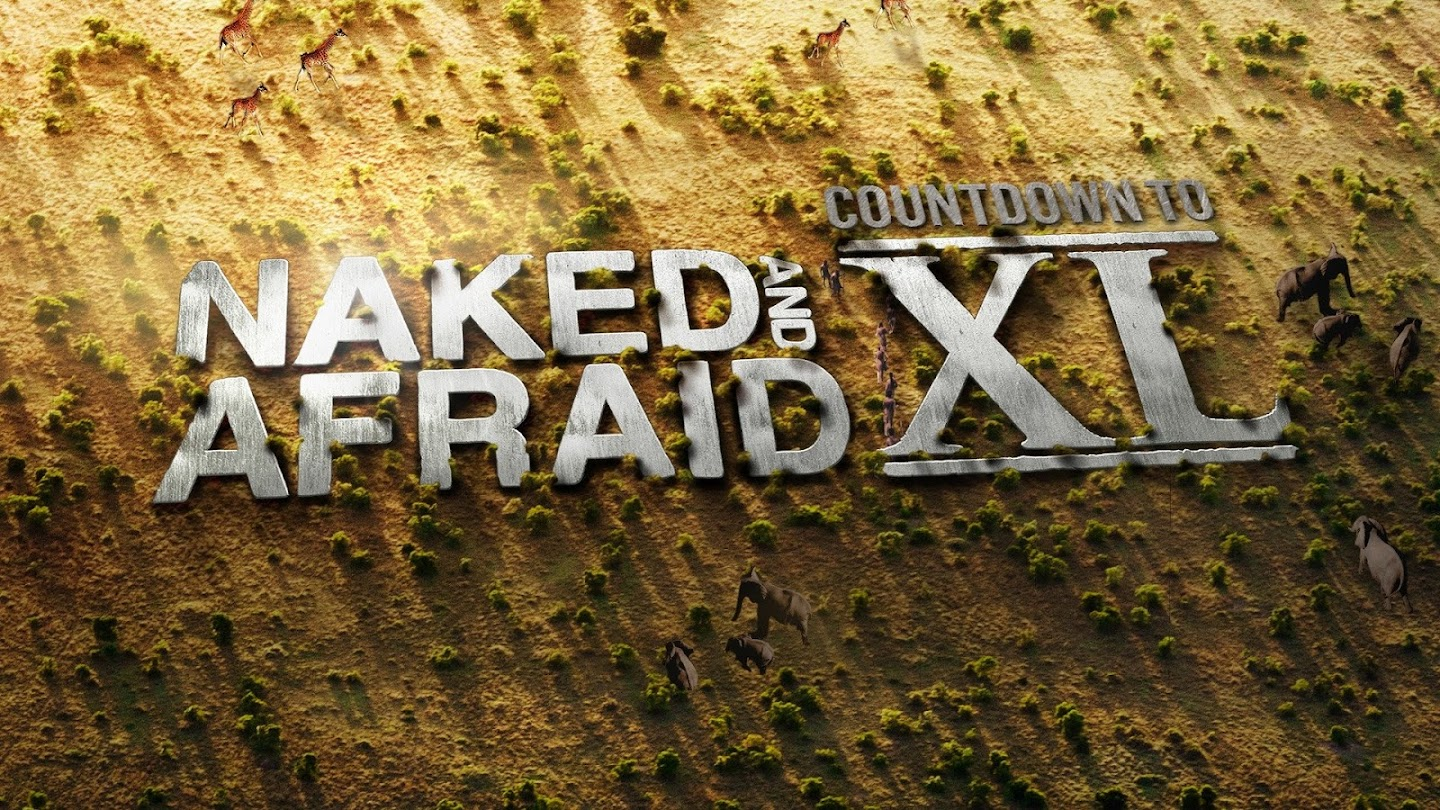 Naked and Afraid: Countdown to XL