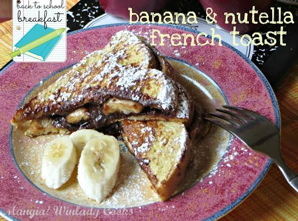 Nutella & Banana French Toast Recipe