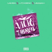 Vicio Cabron (feat. Lito Kirino & Messiah)