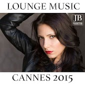 Cannes 2015 (Lounge Music)